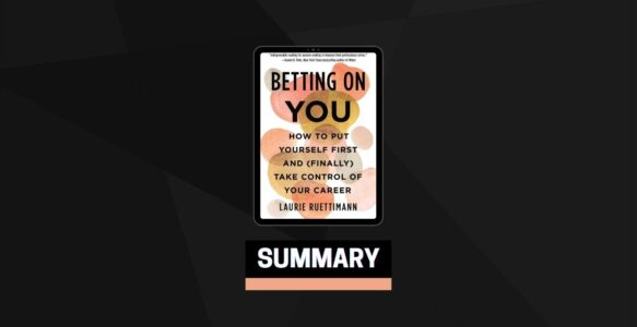 Summary: Betting on You By Laurie Ruettimann