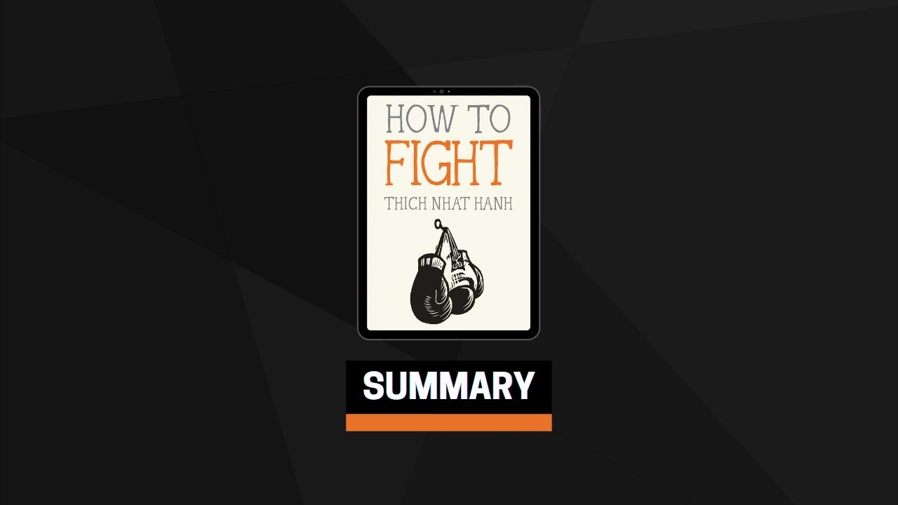 Summary: How to Fight By Thich Nhat Hanh
