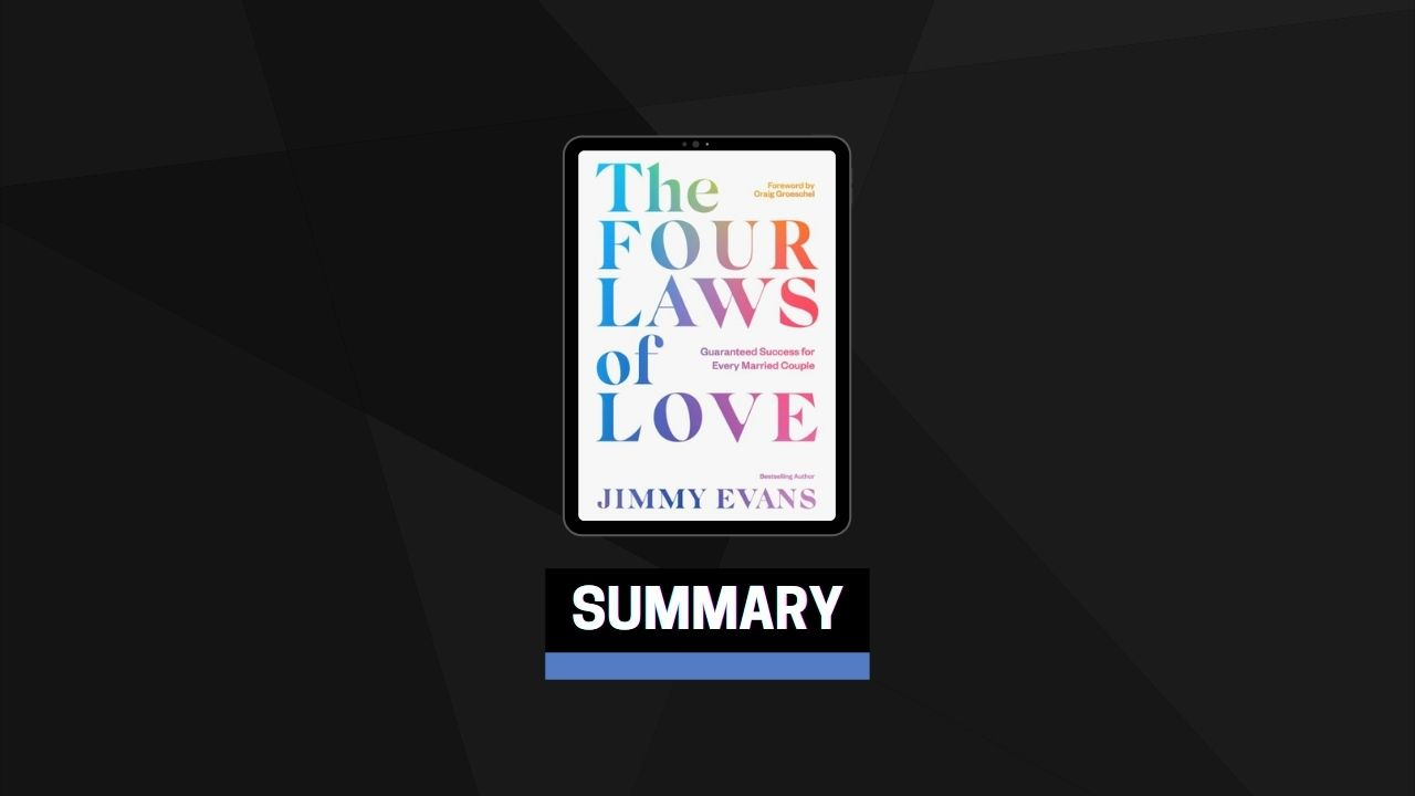 Summary: The Four Laws of Love By Jimmy Evans