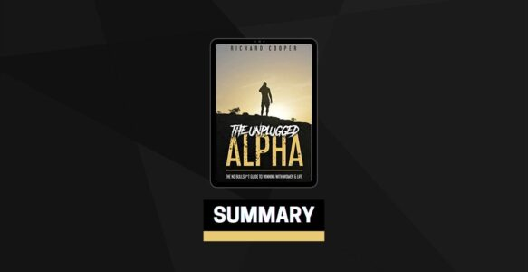 Summary: The Unplugged Alpha By Richard Cooper