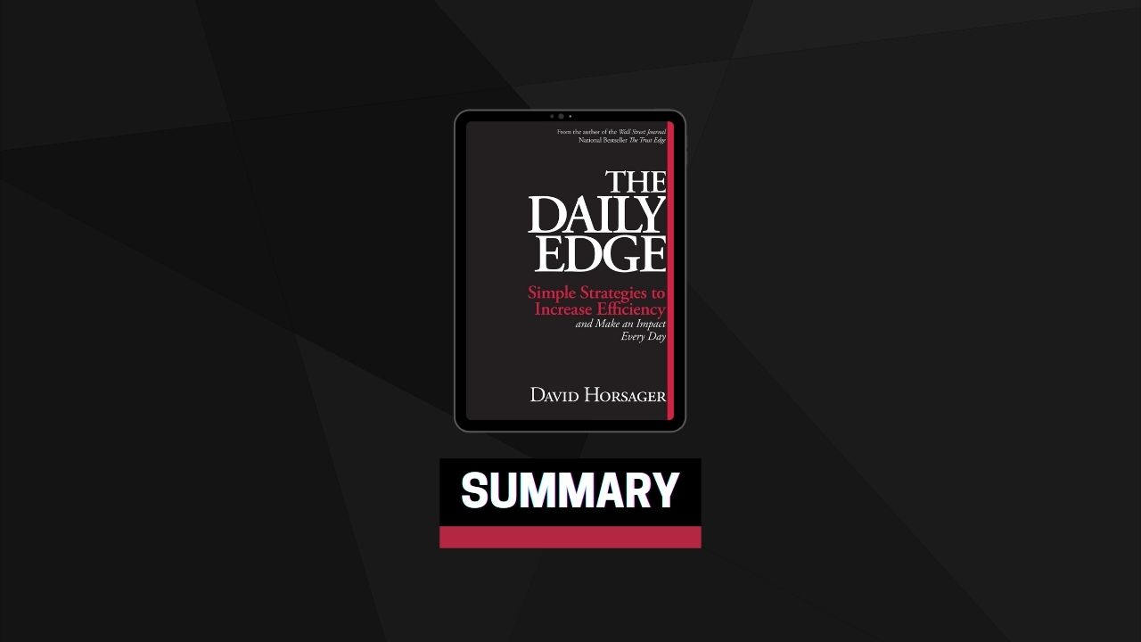 Summary: The Daily Edge By David Horsager