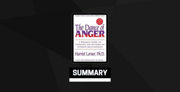 Summary: The Dance of Anger By Harriet Lerner