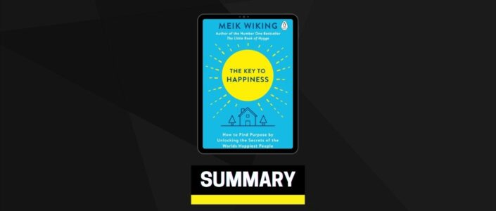 Summary: The Key to Happiness By Meik Wiking