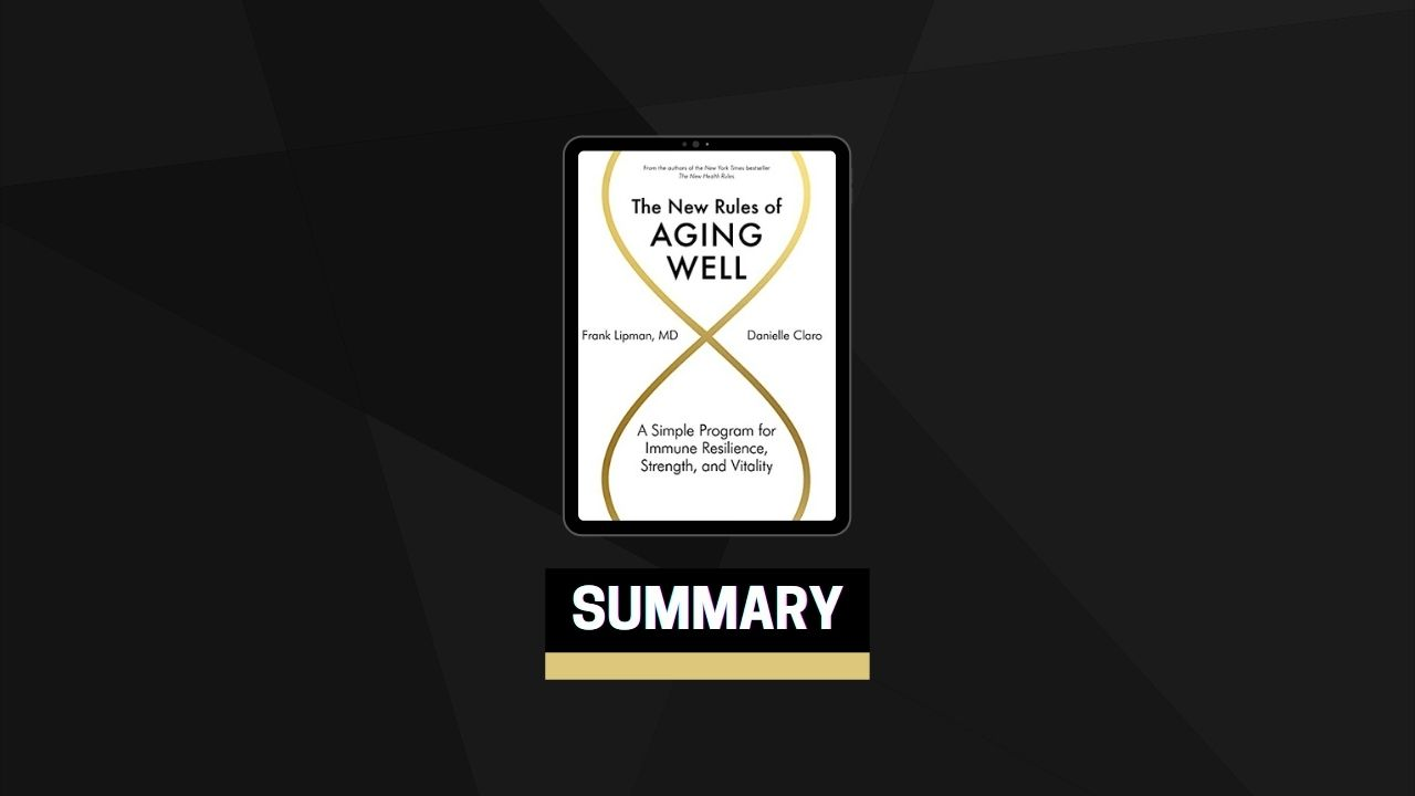 Summary: The New Rules of Aging Well By Frank Lipman