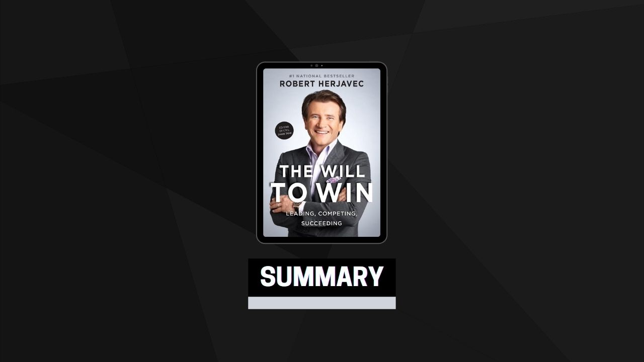 Summary: The Will to Win By Robert Herjavec