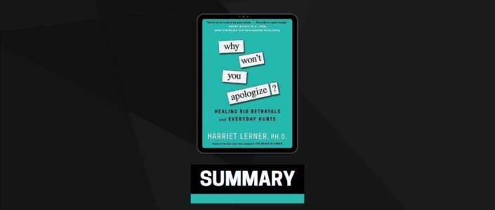 Summary: Why Won't You Apologize? By Harriet Lerner