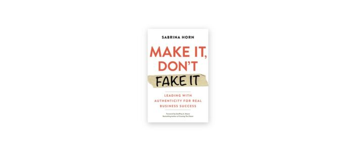 Summary: Make It, Don't Fake It By Sabrina Horn