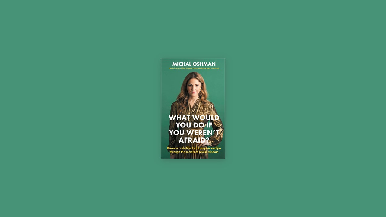 Summary: What Would You Do If You Weren't Afraid? By Michal Oshman