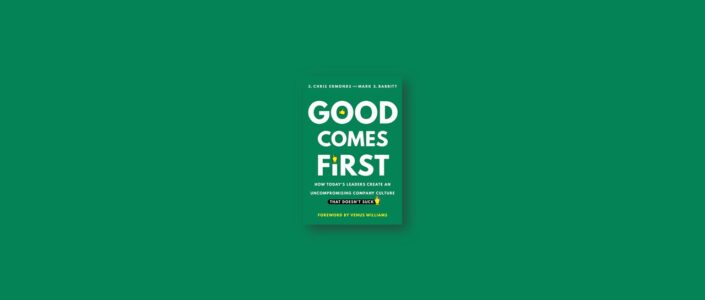 Summary: Good Comes First By S. Chris Edmonds