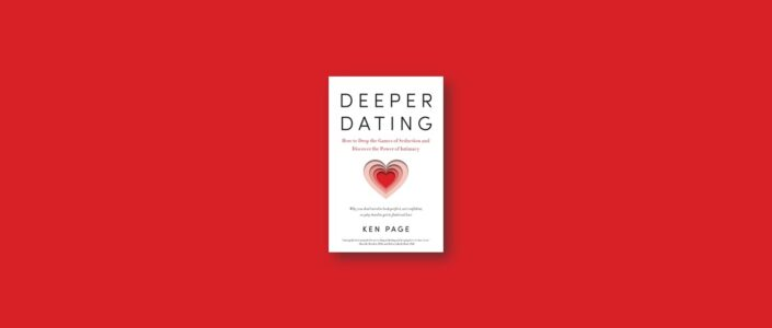Summary: Deeper Dating By Ken Page