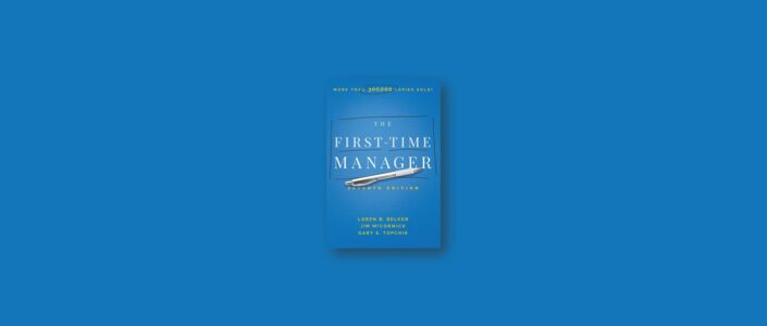 Summary: The First-Time Manager By Jim McCormick