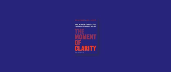 Summary: The Moment of Clarity By Christian Madsbjerg